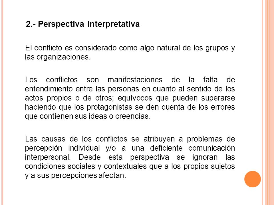 2.- Perspectiva Interpretativa