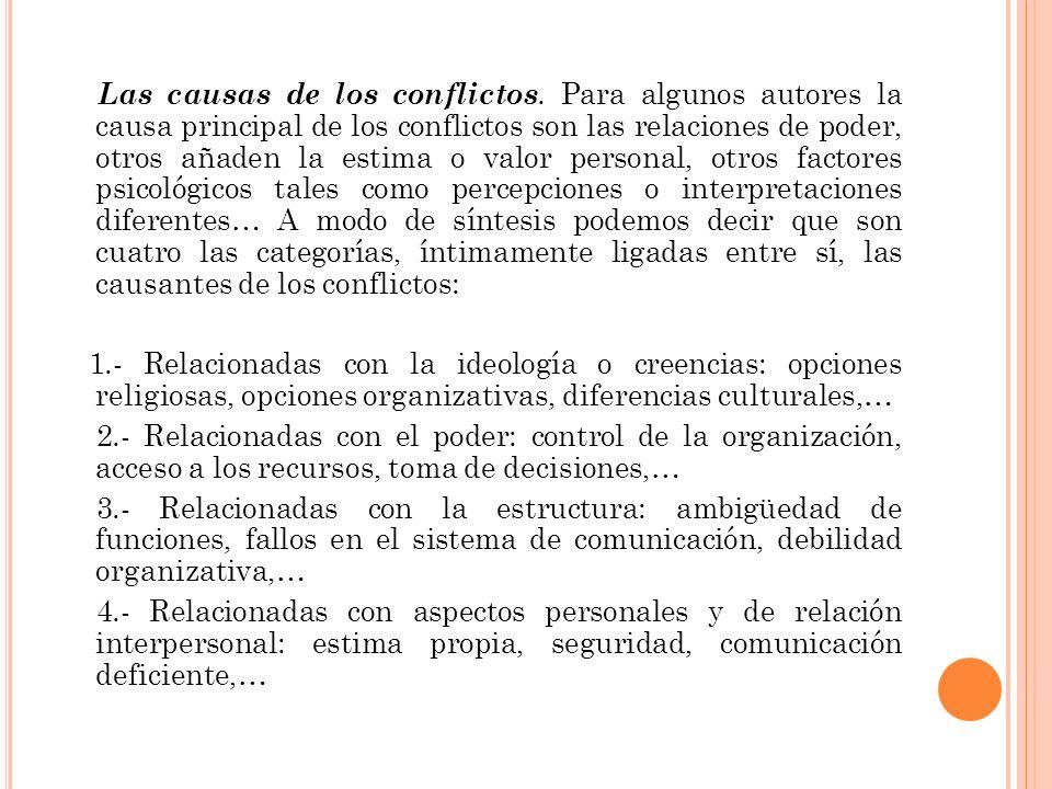 Las causas de los conflictos