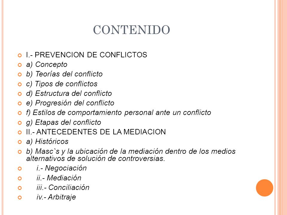 CONTENIDO I.- PREVENCION DE CONFLICTOS a) Concepto