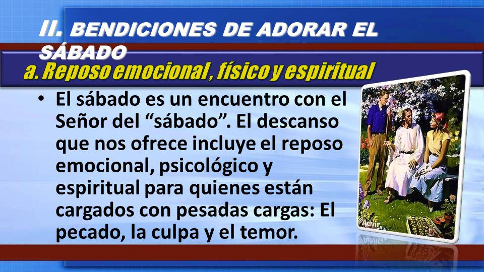 II. BENDICIONES DE ADORAR EL SÁBADO