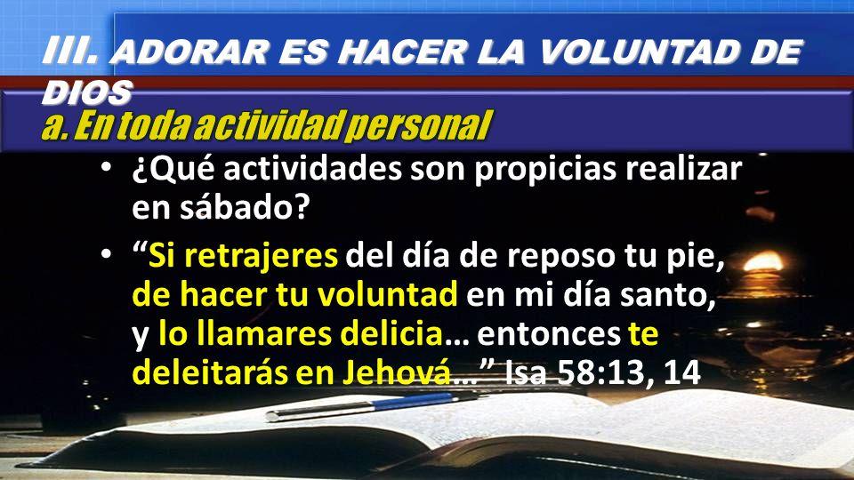 III. ADORAR ES HACER LA VOLUNTAD DE DIOS