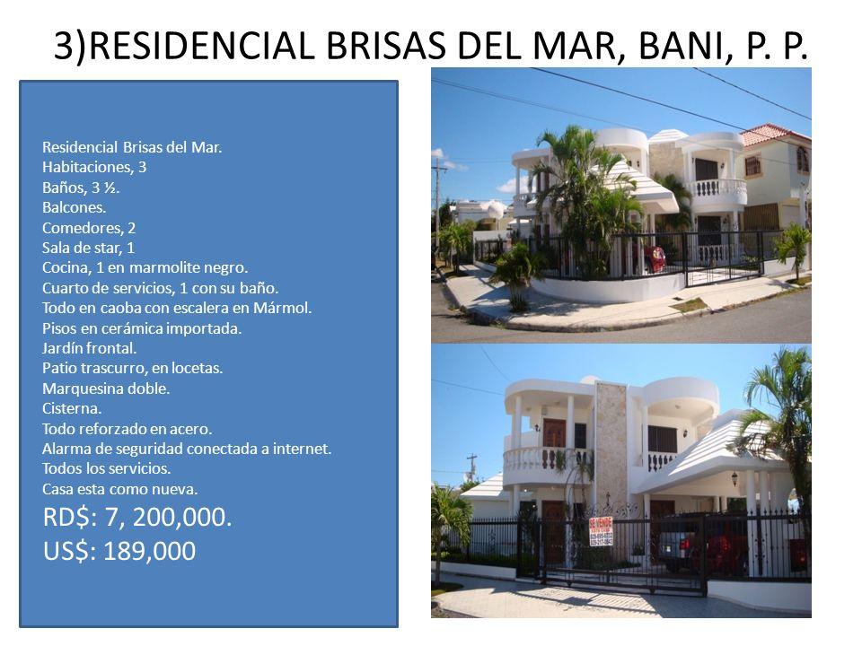 3)RESIDENCIAL BRISAS DEL MAR, BANI, P. P.