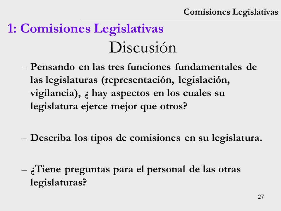 Discusión 1: Comisiones Legislativas