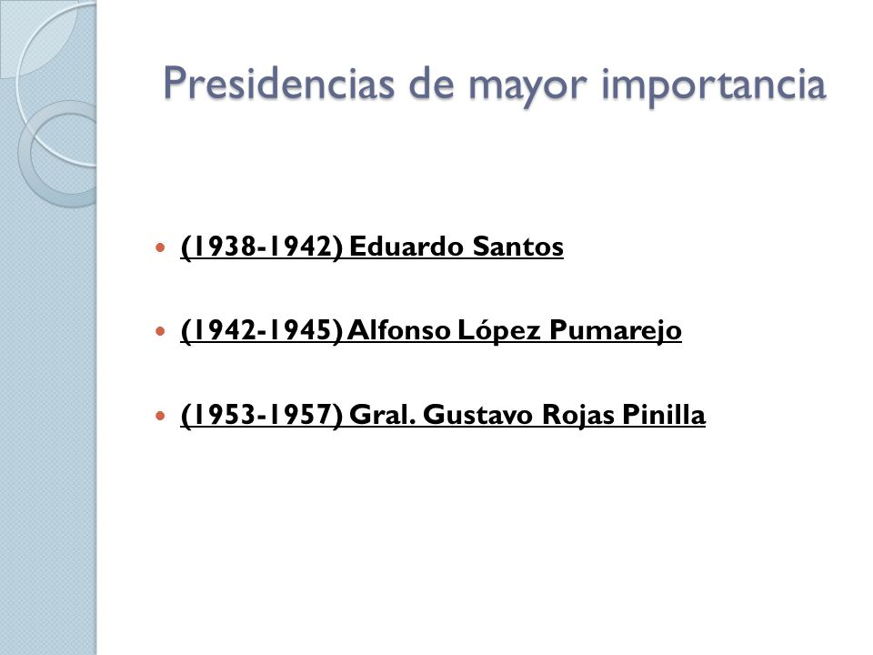 Presidencias de mayor importancia