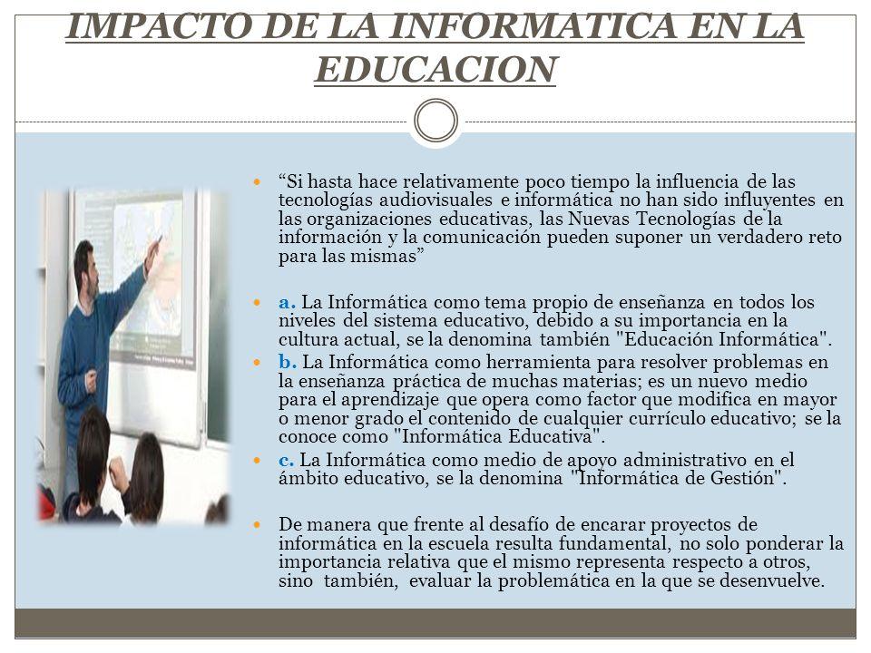 IMPACTO DE LA INFORMATICA EN LA EDUCACION
