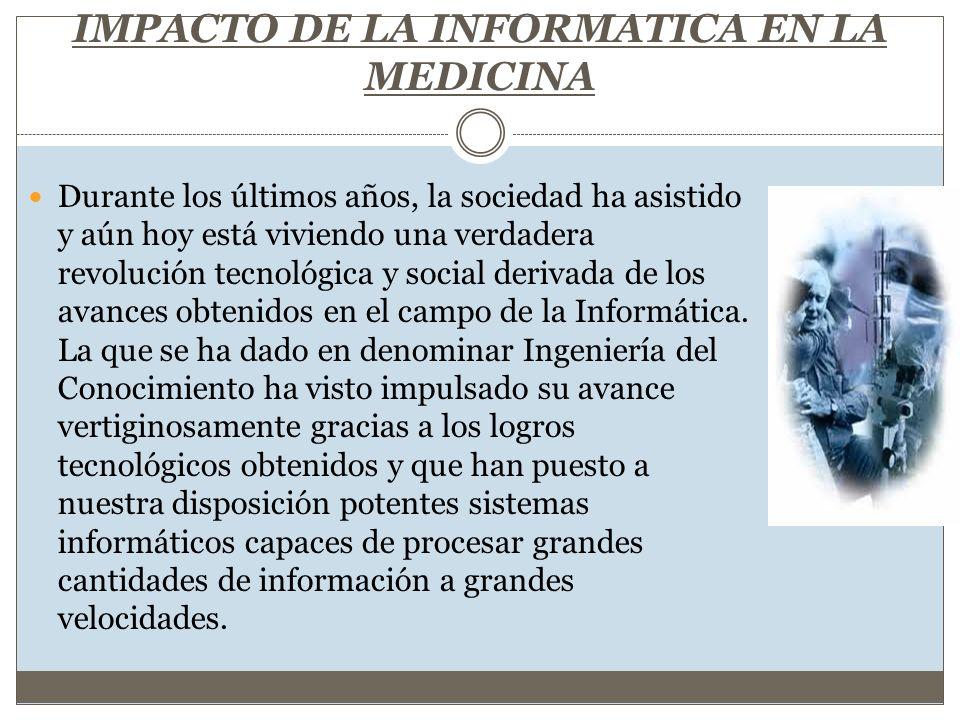 IMPACTO DE LA INFORMATICA EN LA MEDICINA