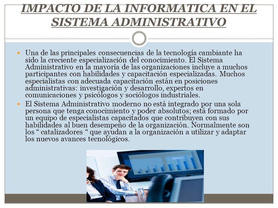 IMPACTO DE LA INFORMATICA EN EL SISTEMA ADMINISTRATIVO