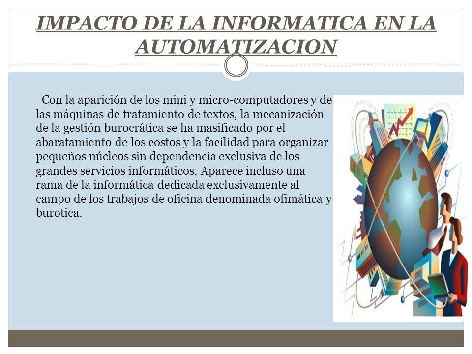 IMPACTO DE LA INFORMATICA EN LA AUTOMATIZACION