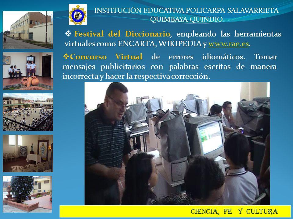 Festival del Diccionario, empleando las herramientas virtuales como ENCARTA, WIKIPEDIA y www.rae.es.