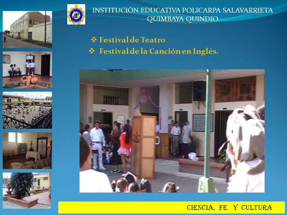 Festival de Teatro Festival de la Canción en Inglés.