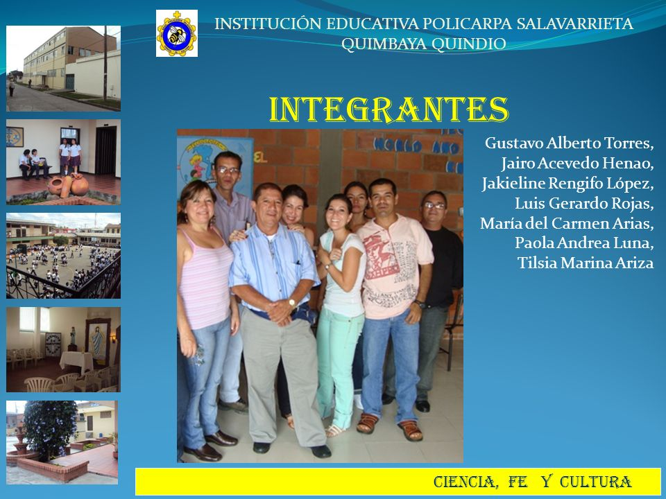 INTEGRANTES Gustavo Alberto Torres, Jairo Acevedo Henao,