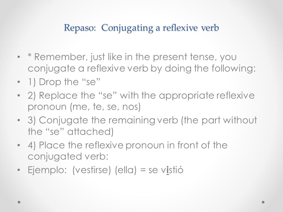 Repaso: Conjugating a reflexive verb