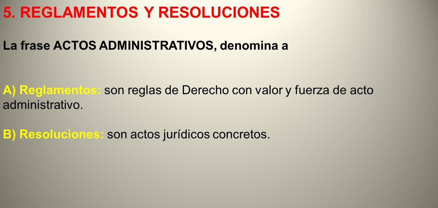 5. REGLAMENTOS Y RESOLUCIONES