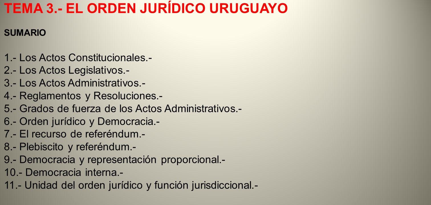 TEMA 3.- EL ORDEN JURÍDICO URUGUAYO