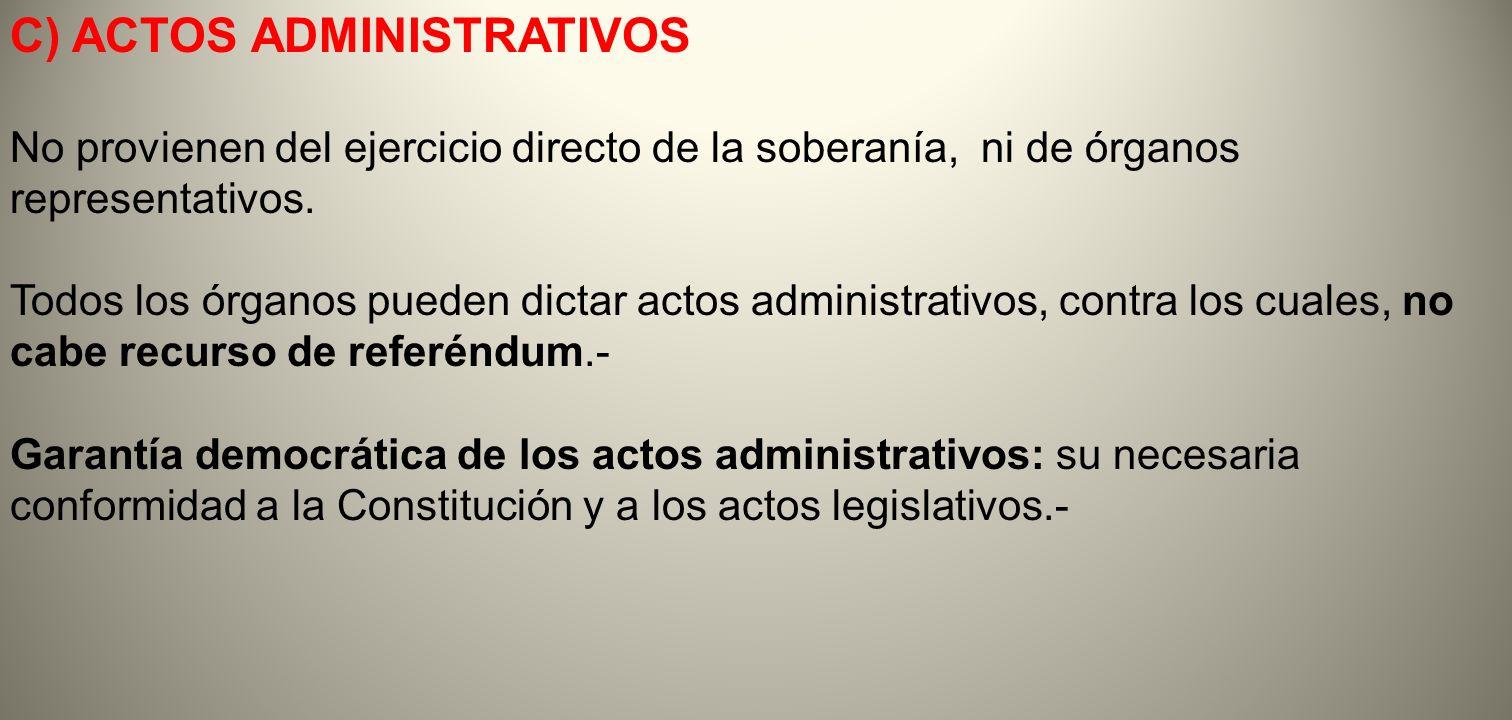C) ACTOS ADMINISTRATIVOS