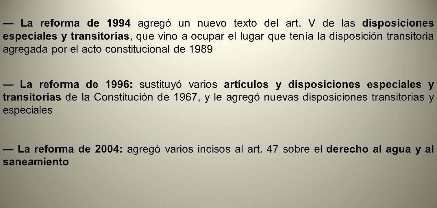— La reforma de 1994 agregó un nuevo texto del art