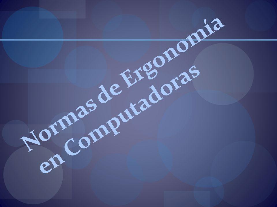 Normas de Ergonomía en Computadoras
