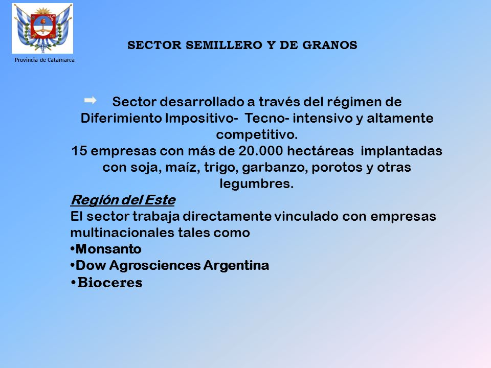 SECTOR SEMILLERO Y DE GRANOS Provincia de Catamarca