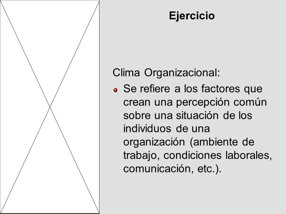 Ejercicio Clima Organizacional: