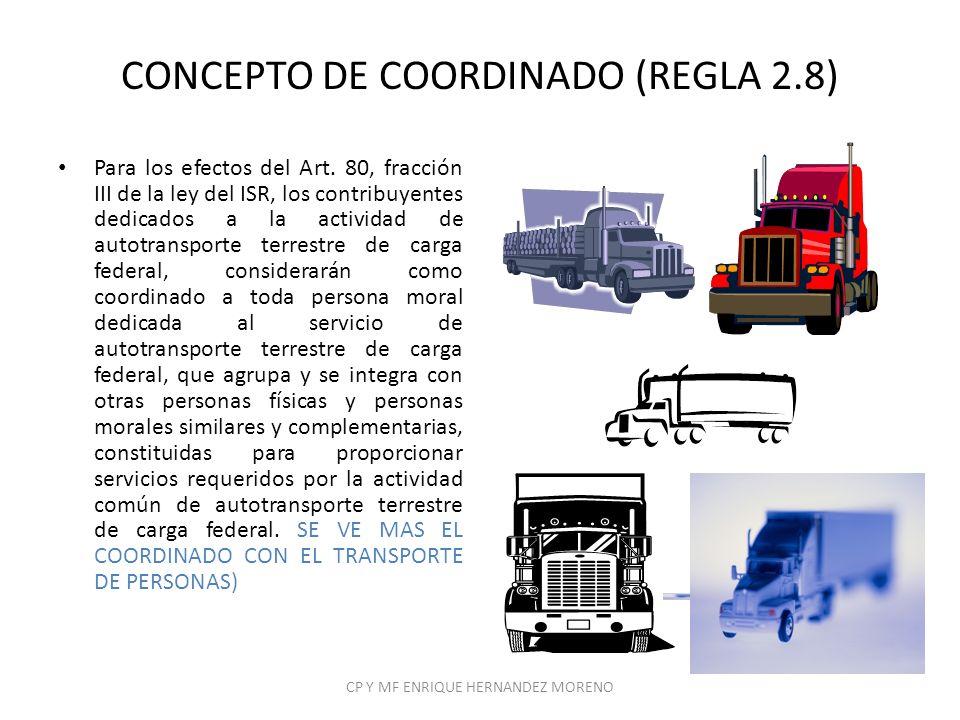 CONCEPTO DE COORDINADO (REGLA 2.8)