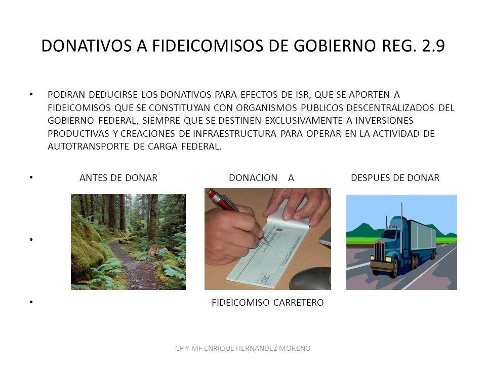 DONATIVOS A FIDEICOMISOS DE GOBIERNO REG. 2.9