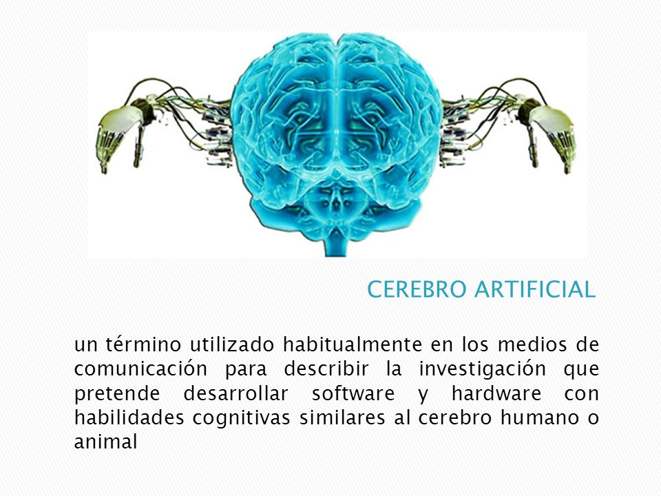 CEREBRO ARTIFICIAL