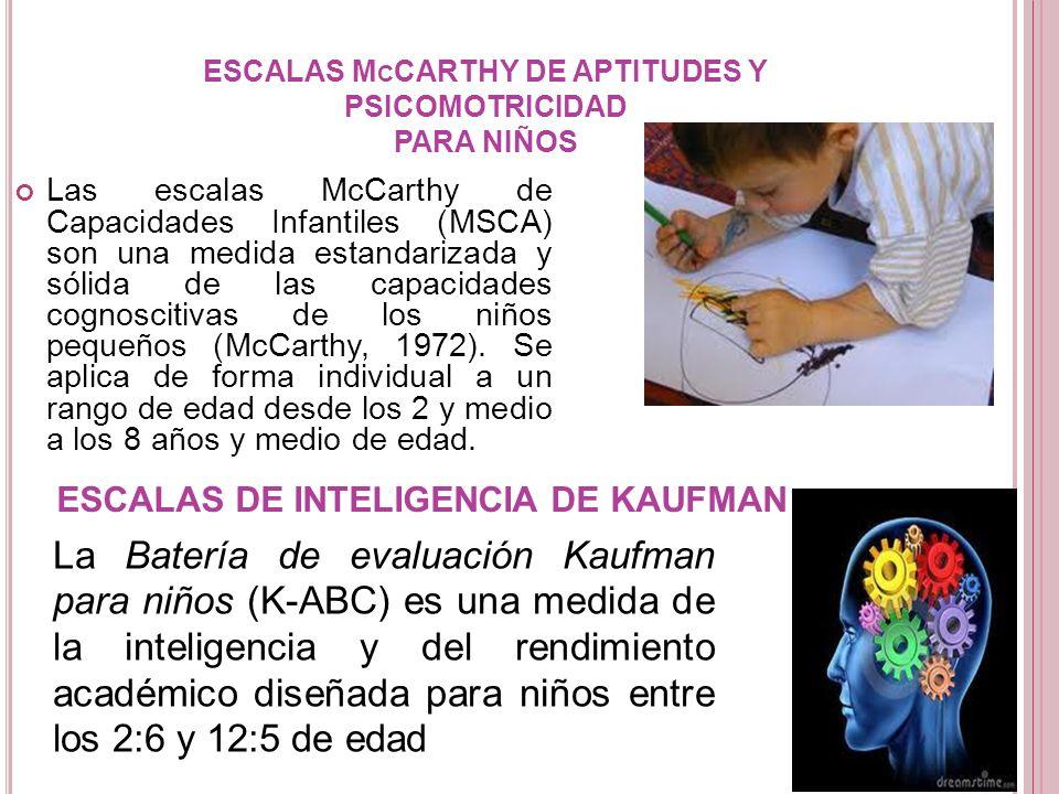ESCALAS McCARTHY DE APTITUDES Y PSICOMOTRICIDAD PARA NIÑOS