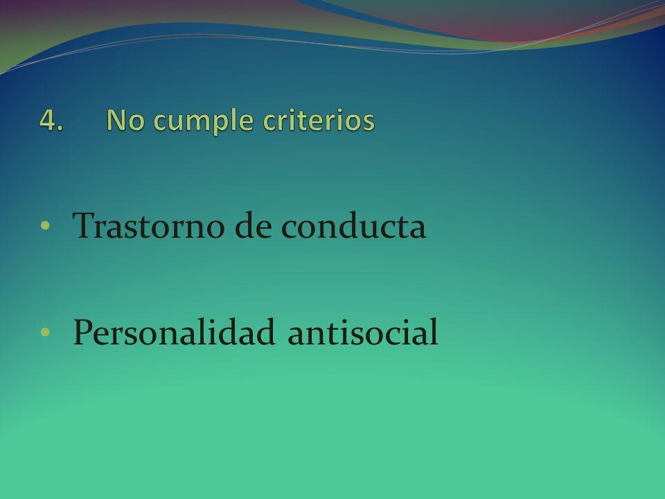 Trastorno de conducta Personalidad antisocial