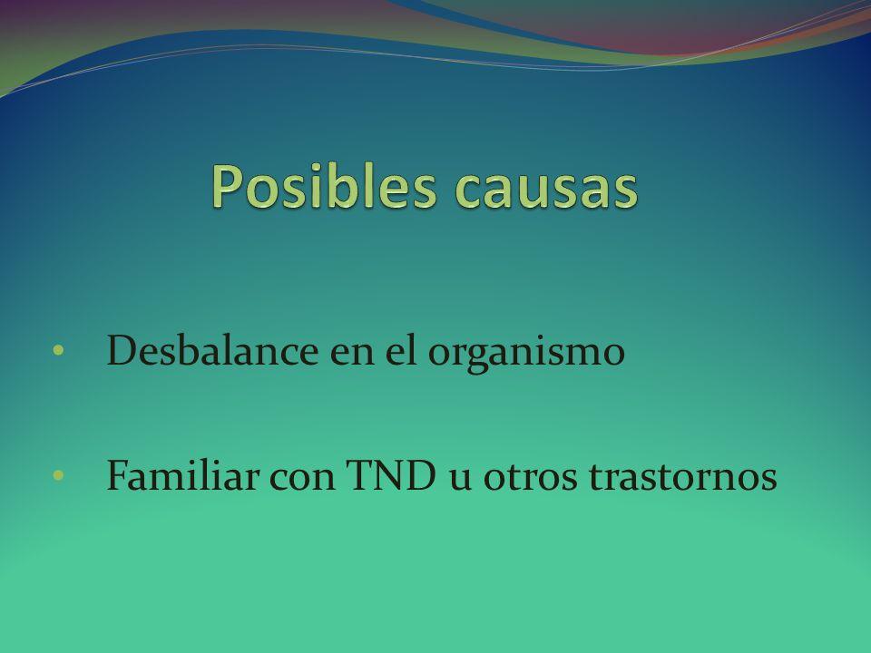 Desbalance en el organismo Familiar con TND u otros trastornos