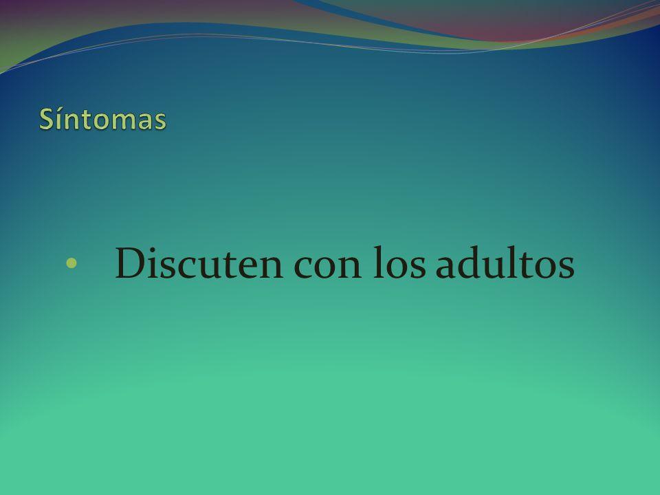 Discuten con los adultos