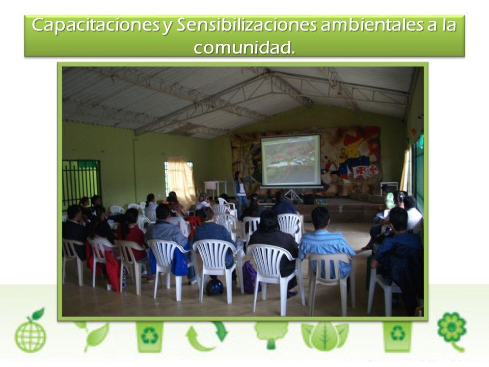 Capacitaciones y Sensibilizaciones ambientales a la comunidad.