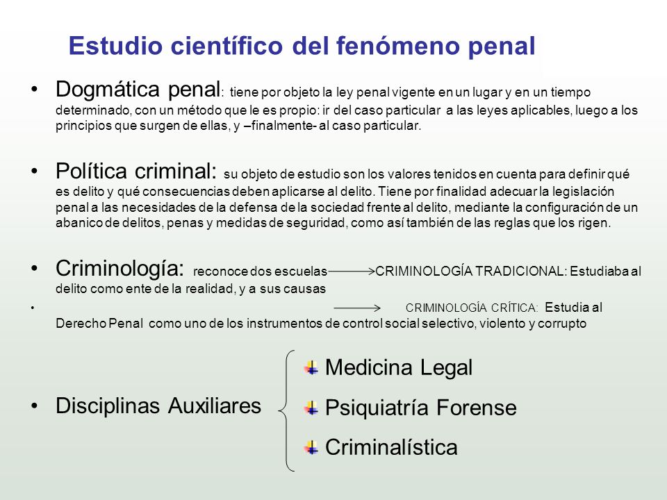 Estudio científico del fenómeno penal