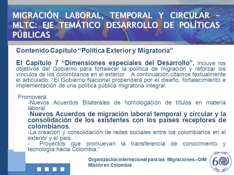 MIGRACIÓN LABORAL, TEMPORAL Y CIRCULAR – MLTC: EJE TEMÁTICO DESARROLLO DE POLÍTICAS PÚBLICAS