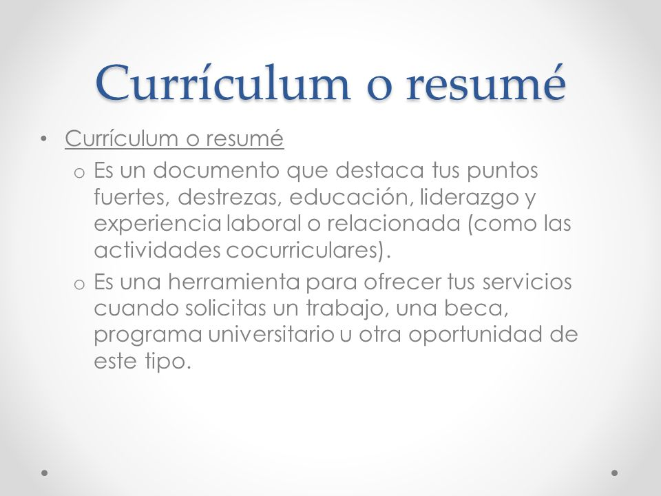 Currículum o resumé Currículum o resumé