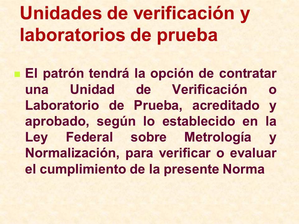 Unidades de verificación y laboratorios de prueba