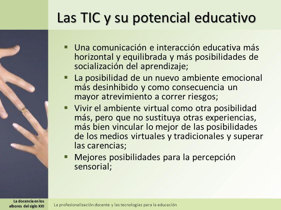 Las TIC y su potencial educativo