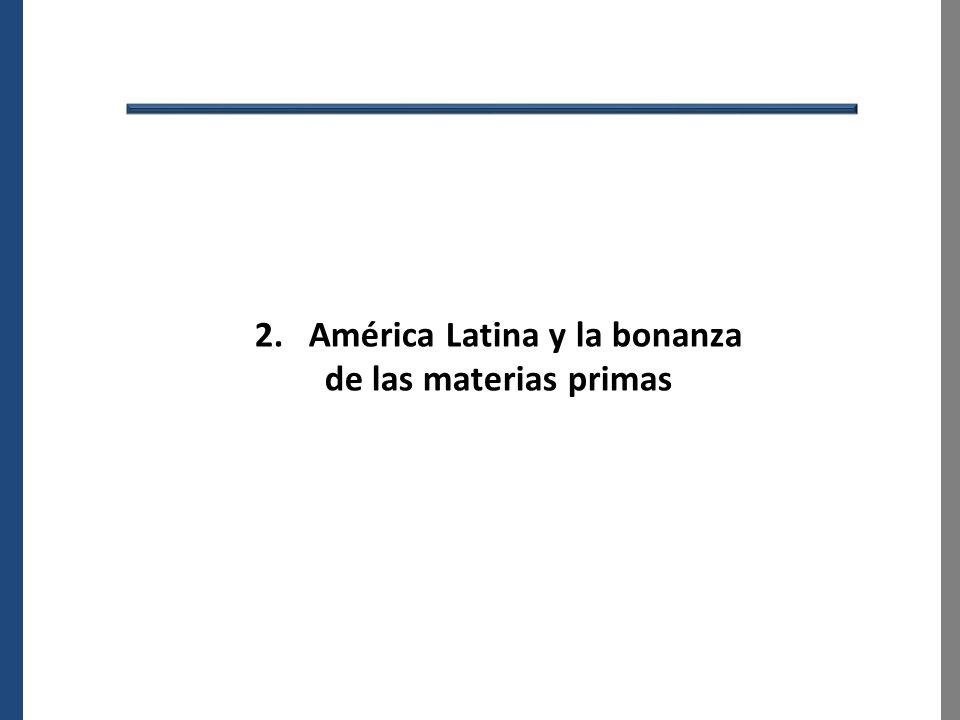2. América Latina y la bonanza