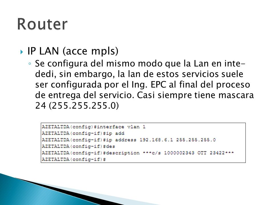 Router IP LAN (acce mpls)