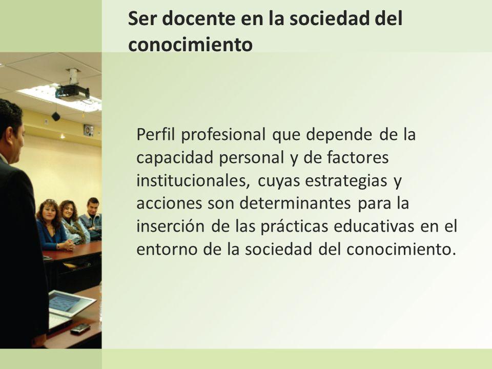 Ser docente en la sociedad del conocimiento