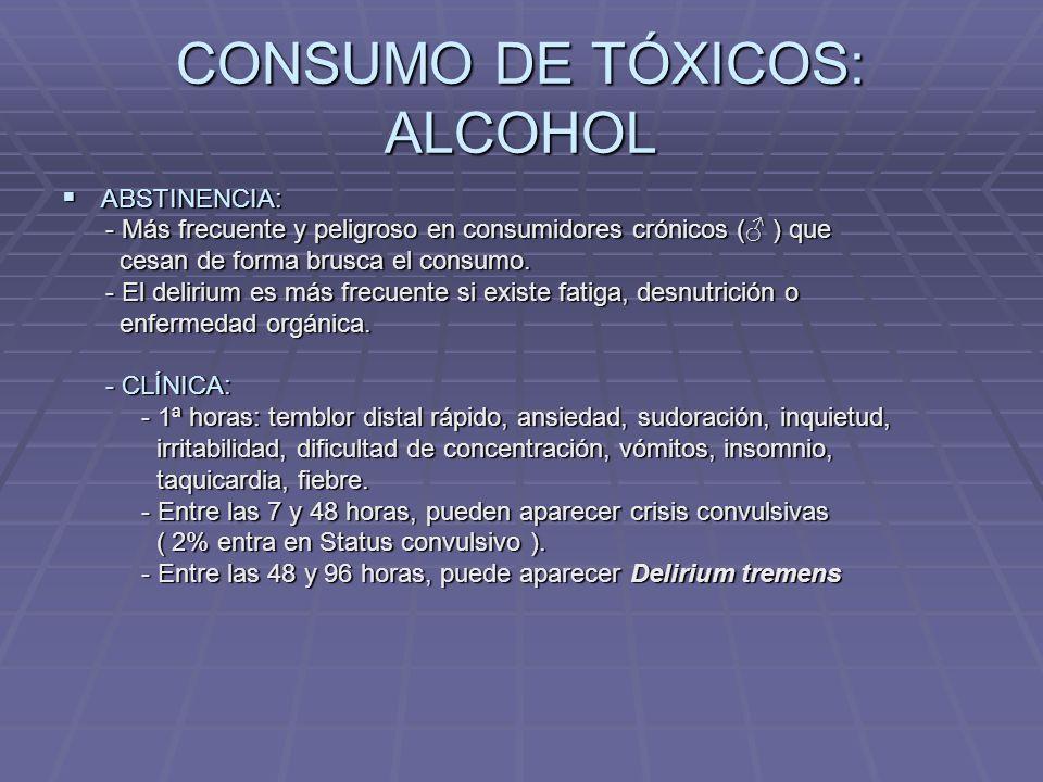 CONSUMO DE TÓXICOS: ALCOHOL