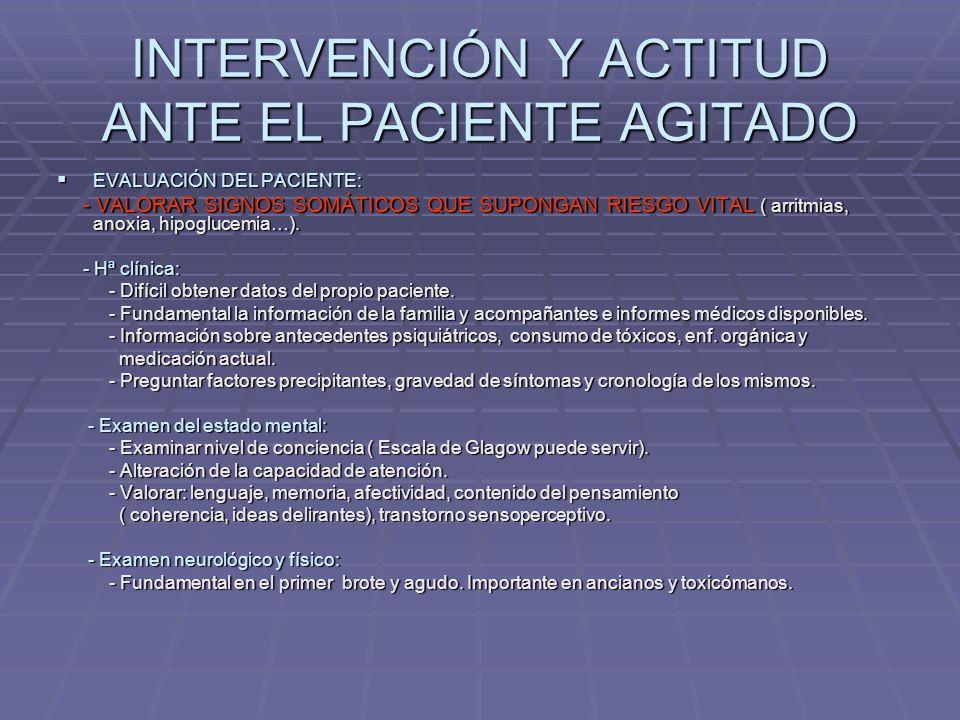 INTERVENCIÓN Y ACTITUD ANTE EL PACIENTE AGITADO