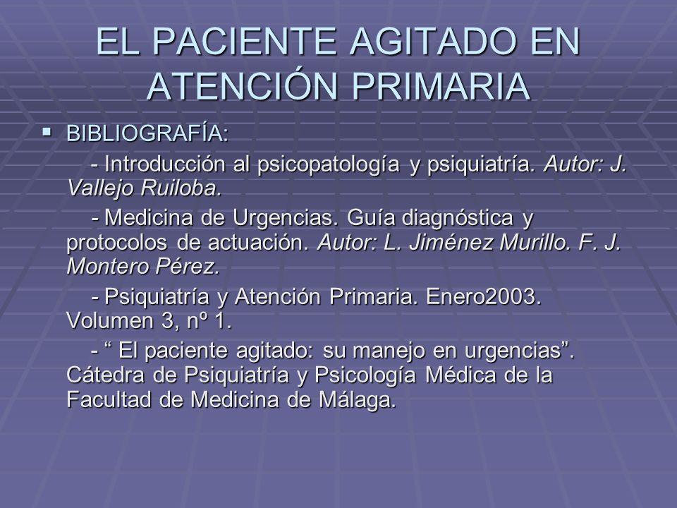 EL PACIENTE AGITADO EN ATENCIÓN PRIMARIA