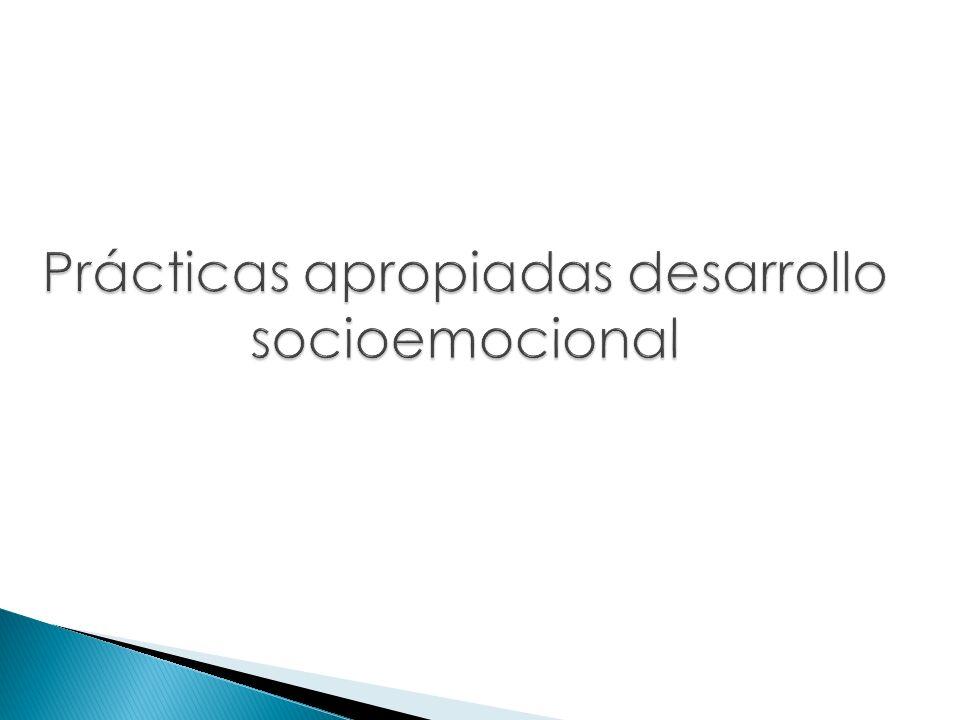 Prácticas apropiadas desarrollo socioemocional