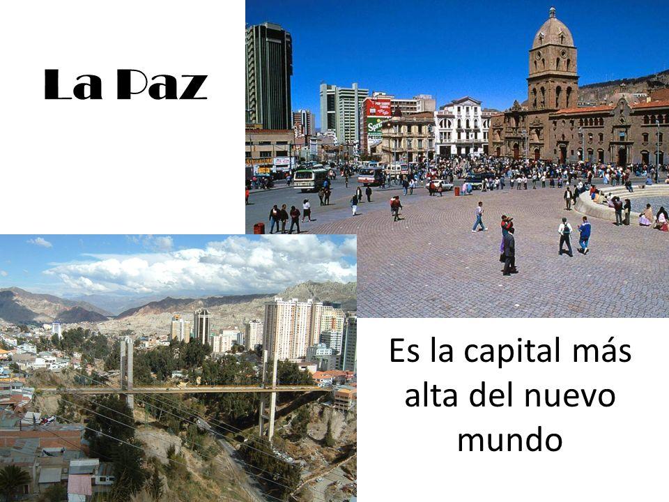 Es la capital más alta del nuevo mundo
