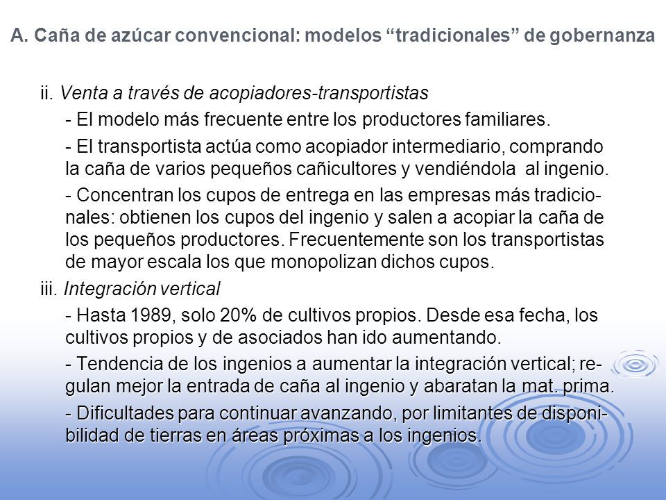 A. Caña de azúcar convencional: modelos tradicionales de gobernanza