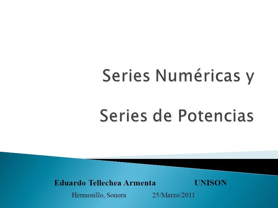 Series Numéricas y Series de Potencias