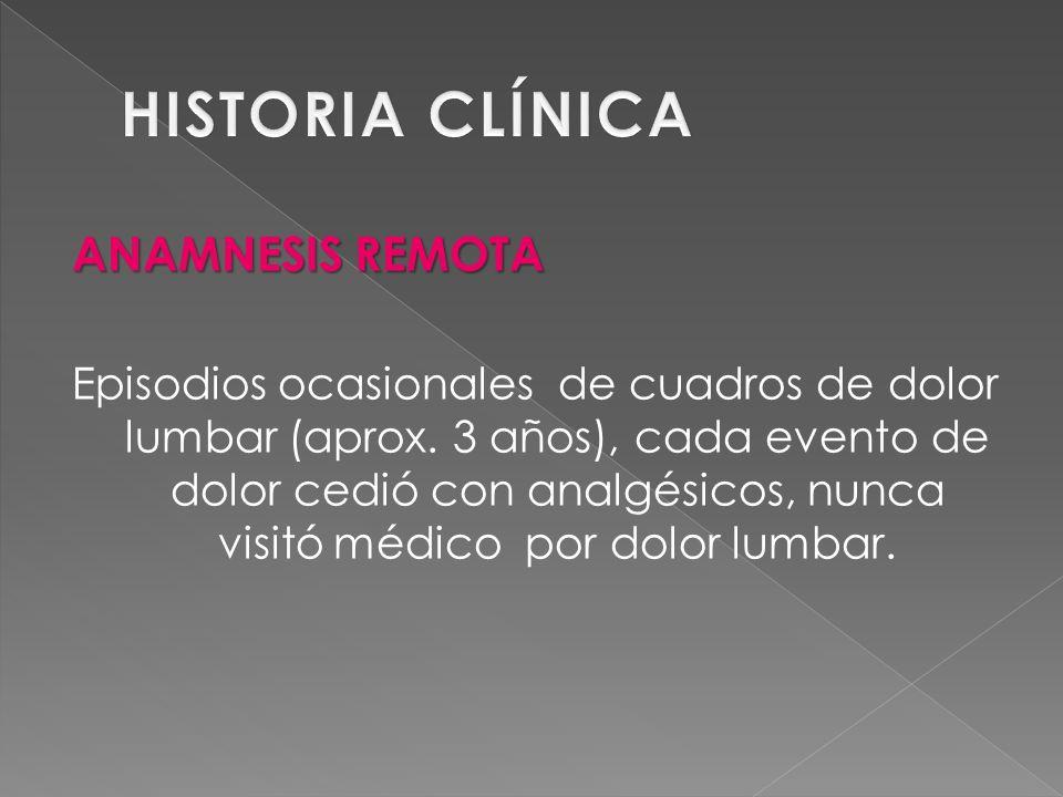 HISTORIA CLÍNICA ANAMNESIS REMOTA