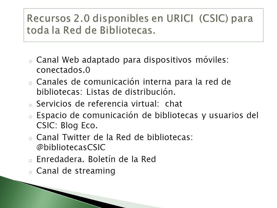 Recursos 2.0 disponibles en URICI (CSIC) para toda la Red de Bibliotecas.