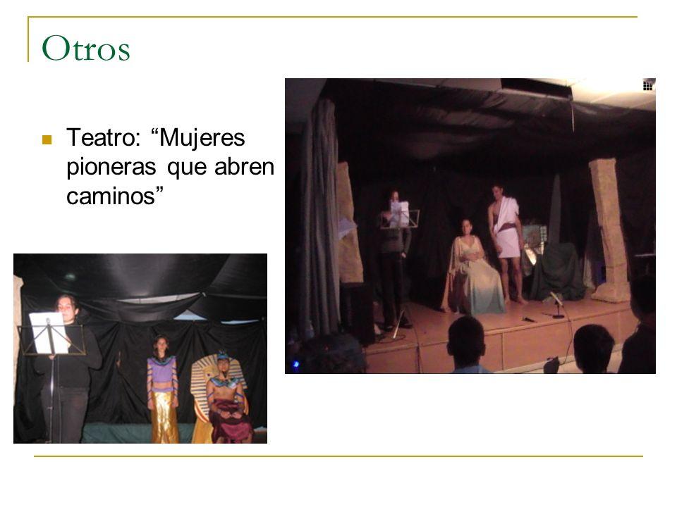 Otros Teatro: Mujeres pioneras que abren caminos