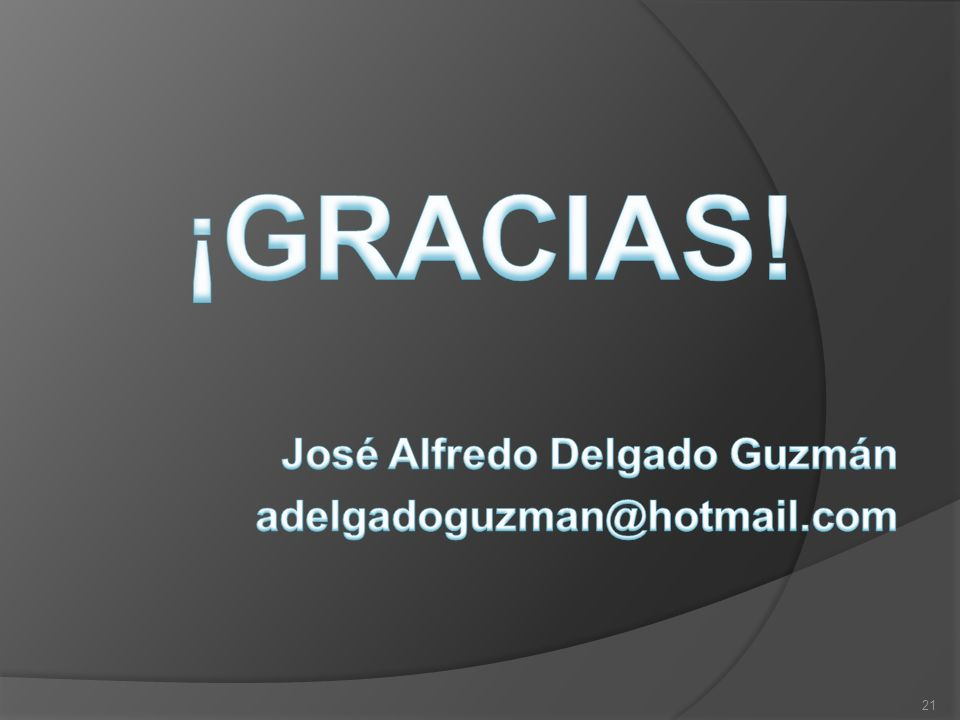 José Alfredo Delgado Guzmán adelgadoguzman@hotmail.com